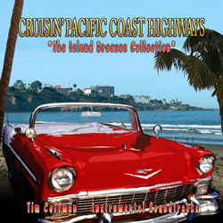 Tim Coffman - Criusin' Pacific Coast Highways - Island Breezes