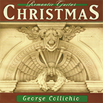 Romantic Guitar Christmas - George Collichio
